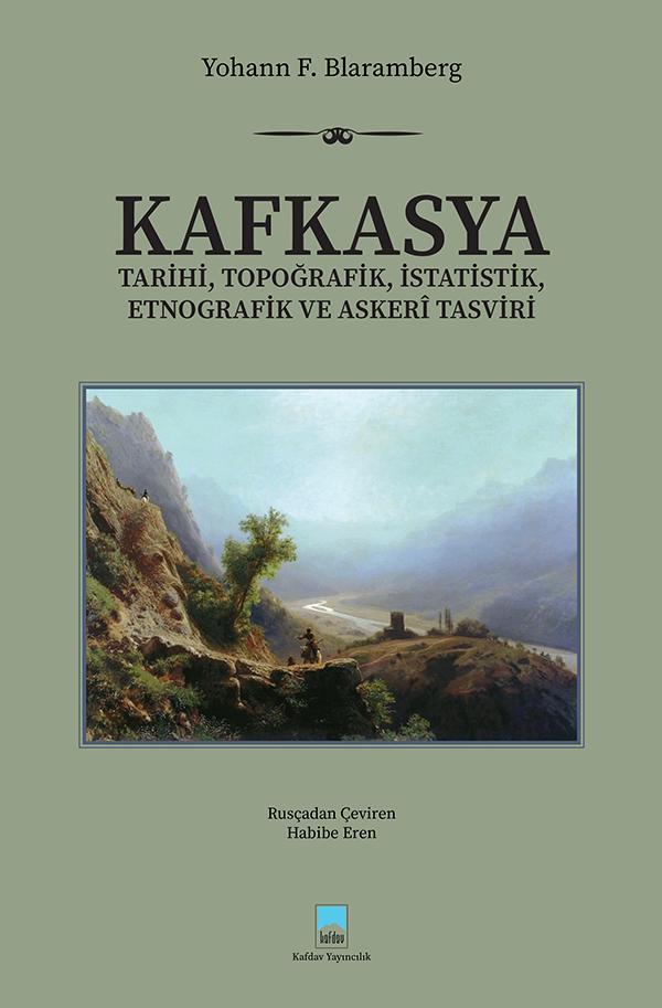 Kafkasya Tarihi, Topoğrafik, İstatistik, Etnografik ve Askeri Tasviri